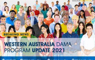 BREAKING NEWS! Western Australia DAMA Program Update 2021