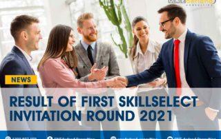 Result of First SkillSelect Invitation Round 2021